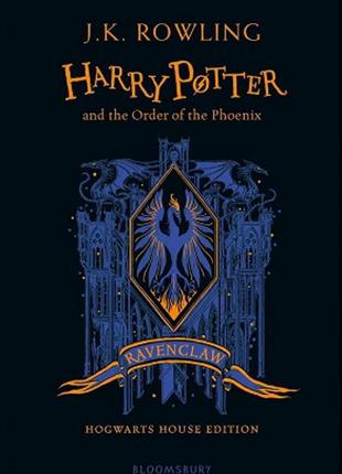 Harry Potter and the Order of the Phoenix (Ravenclaw Edition)