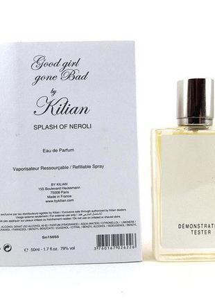 Kilian Good Girl Gone Bad Splash Of Neroli edp 50 ml TESTER