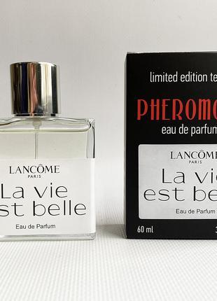 Lancome La vie est Belle - Pheromone Perfum 60ml