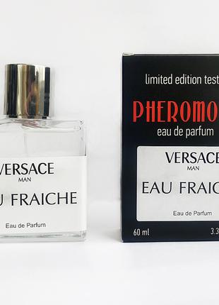 Versace Man Eau Fraiche - Pheromone Perfum 60ml