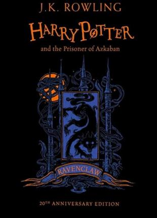 Harry Potter and the Prisoner of Azkaban (Ravenclaw Edition)