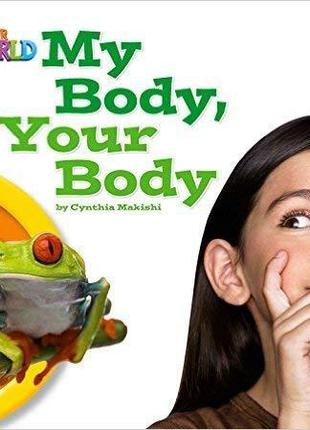 Our World Big Book 1 My Body Your Body