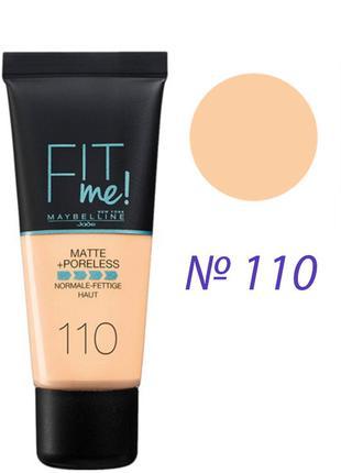 Maybelline Fit Me Matte Poreless Foundation Тональный крем 110