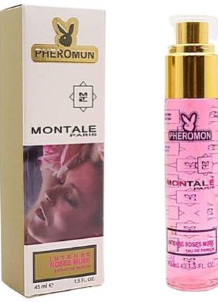 Женский парфюм с феромонами Montale Roses Musk Pheromone - 45 мл