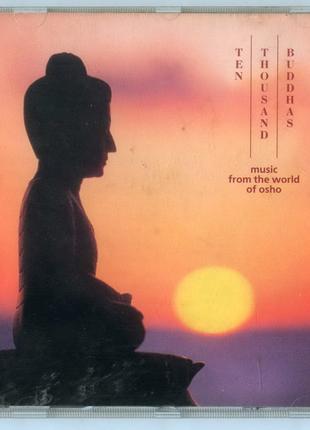Ten Thousand Buddhas Music From The World Of Osho Музыка ОШО