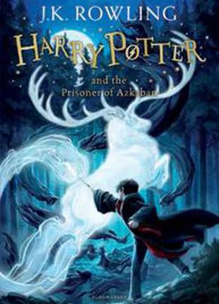 Harry Potter and the Prisoner of Azkaban / J. K. Rowling /