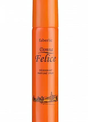 Парфюмированный дезодорант для женщин Donna Felice Faberlic
