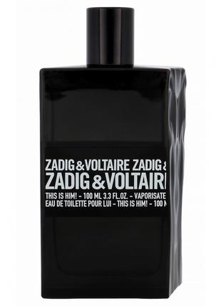 Zadig and Voltaire This Is him edp 100ml Tester