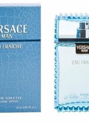 Туалетная вода Versace Man Eau Fraiche для мужчин - edt 100 ml PL