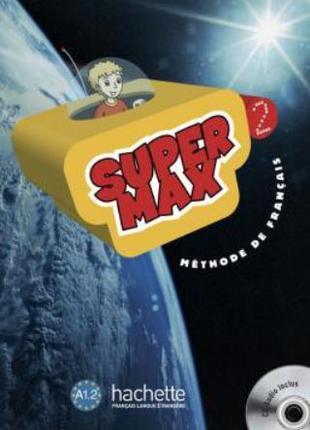 Super Max 2 Livre de l'élève avec CD audio