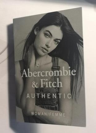 Новинка ! abercrombie & fitch authentic women парфюмерная вода...