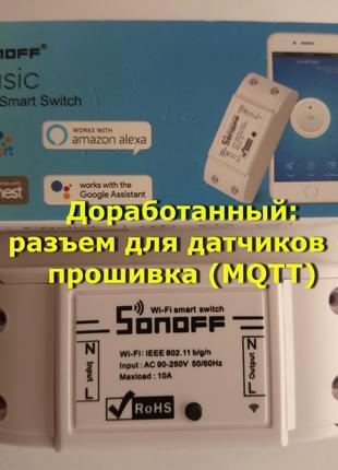 Sonoff Basic со специальной прошивкой для умного дома MySmartHous