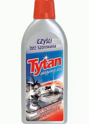Гель для видалення пригару Tytan 500 мл