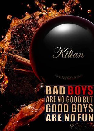 Парфюм  kilian bad boys are not good but good boys are not fun...