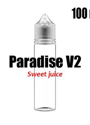 Пищевой ароматизатор Paradise V2 Sweet juice 0 мг 100 мл (Мали...