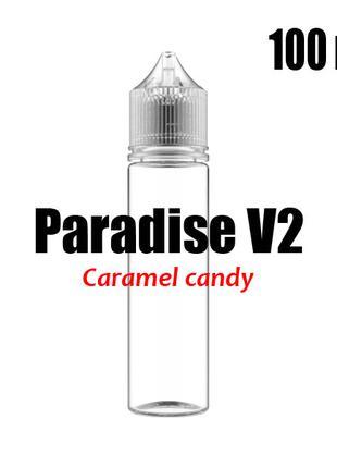 Пищевой ароматизатор Paradise V2 Caramel candy 0 мг 100 мл (Ка...