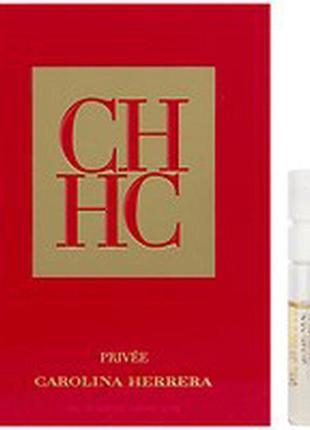 Carolina herrera ch privée  (пробник) edp, пробник, 1,5 ml, ор...