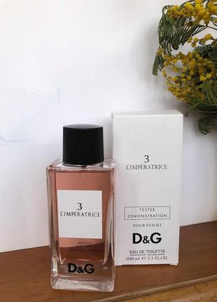 Dolce&gabbana anthology l`imperatrice 3 императрица тестер