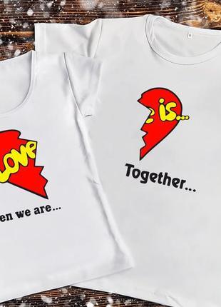 Парная футболка - love is