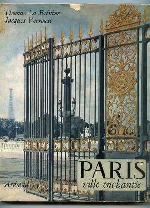 Paris Ville Enchantée byLa Brévine Париж заколдованный город 1959